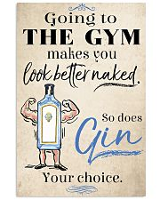 Go to the gym make you look better 11x17 Poster front