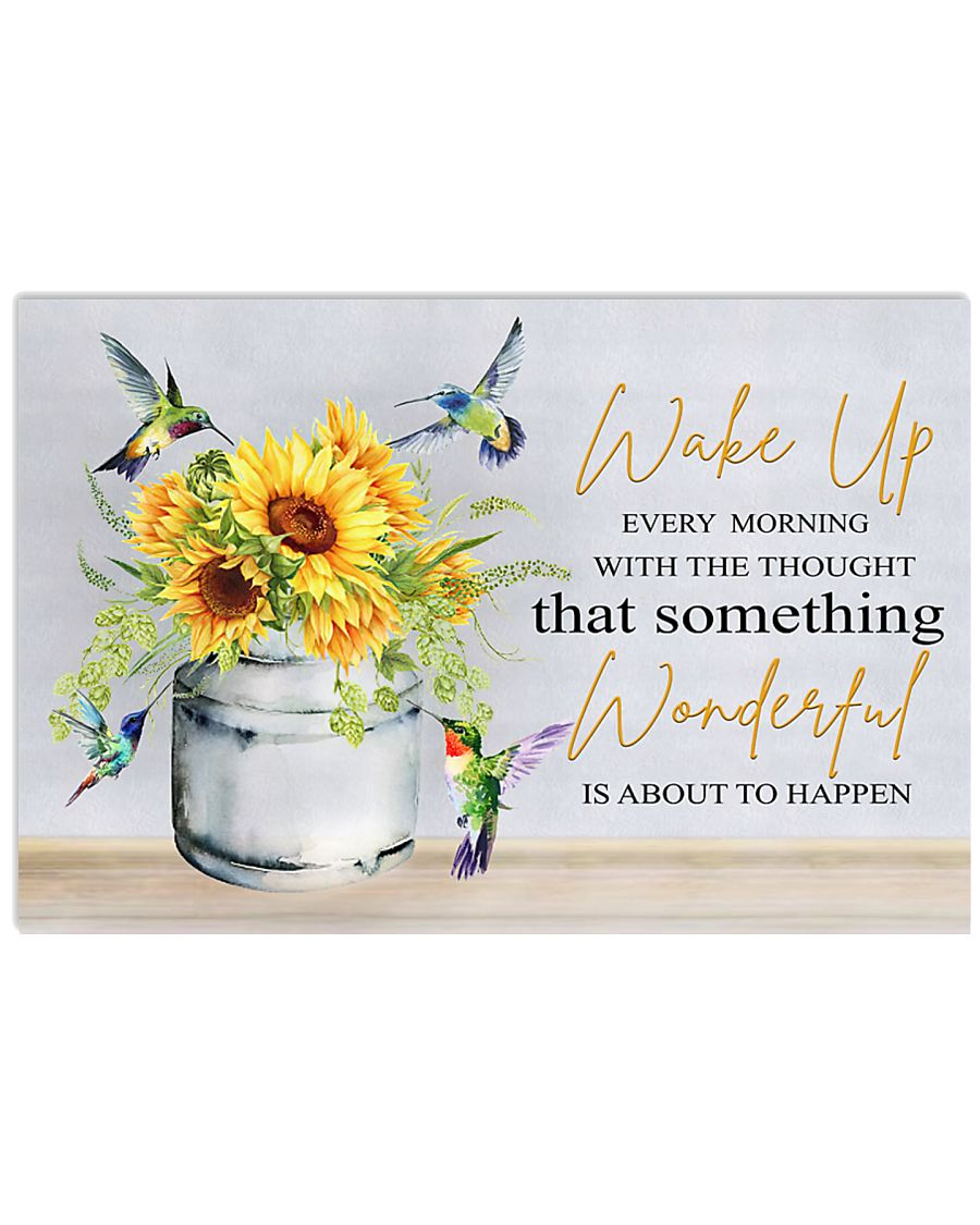 Wake up every morning 17x11 Poster