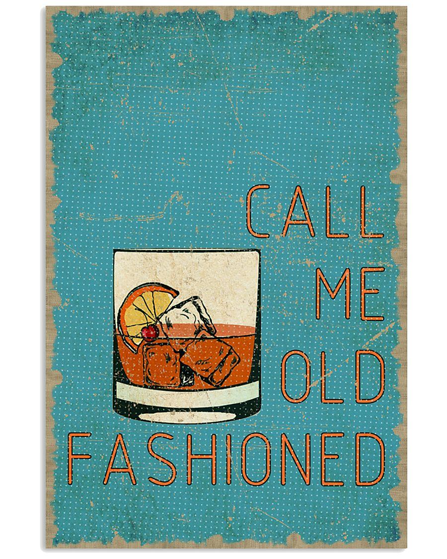 Call me old fashioned 11x17 Poster