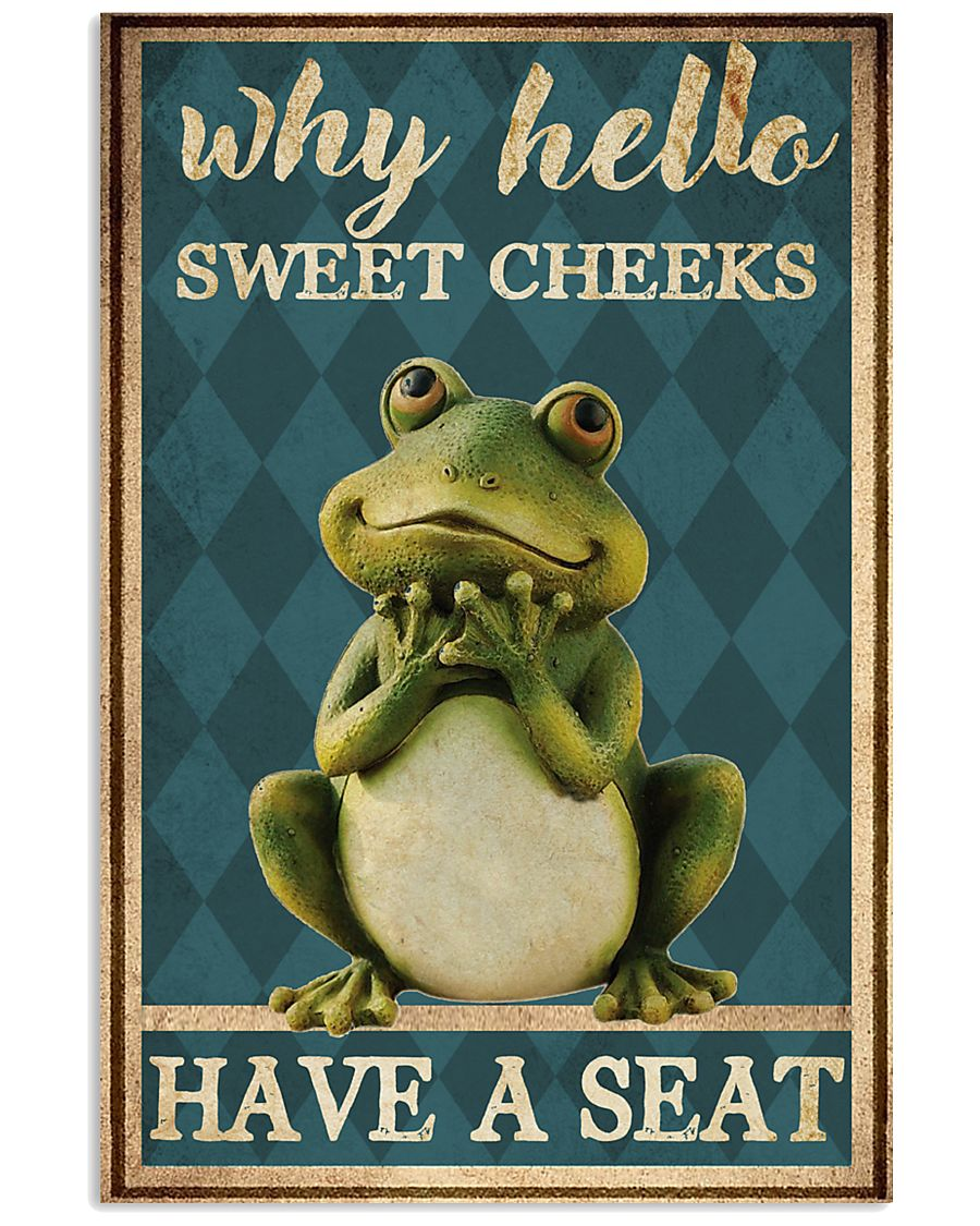 Sweet cheeks have a seat  11x17 Poster