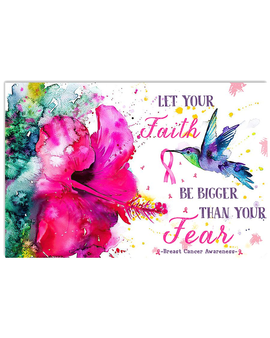 Let your faith bigger than your fear 17x11 Poster