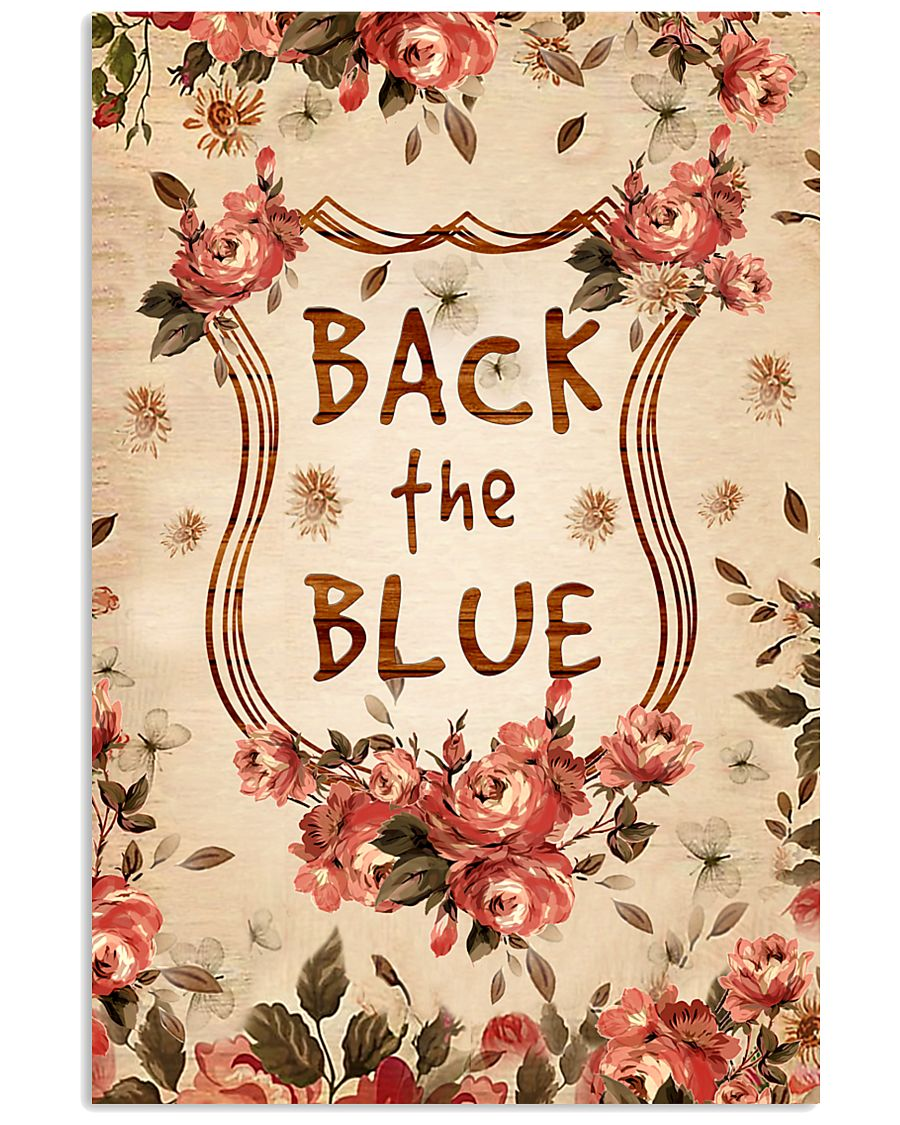 Back the blue 11x17 Poster