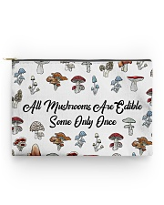 All mushrooms are edible Accessory Pouch - Standard back