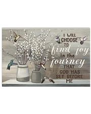 I will choose to find joy 17x11 Poster front
