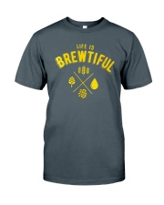LIFE IS BREWTIFUL Classic T-Shirt front