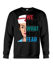 WE FIGHT WHAT YOU FEAR Crewneck Sweatshirt thumbnail