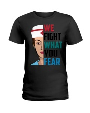 WE FIGHT WHAT YOU FEAR Ladies T-Shirt thumbnail