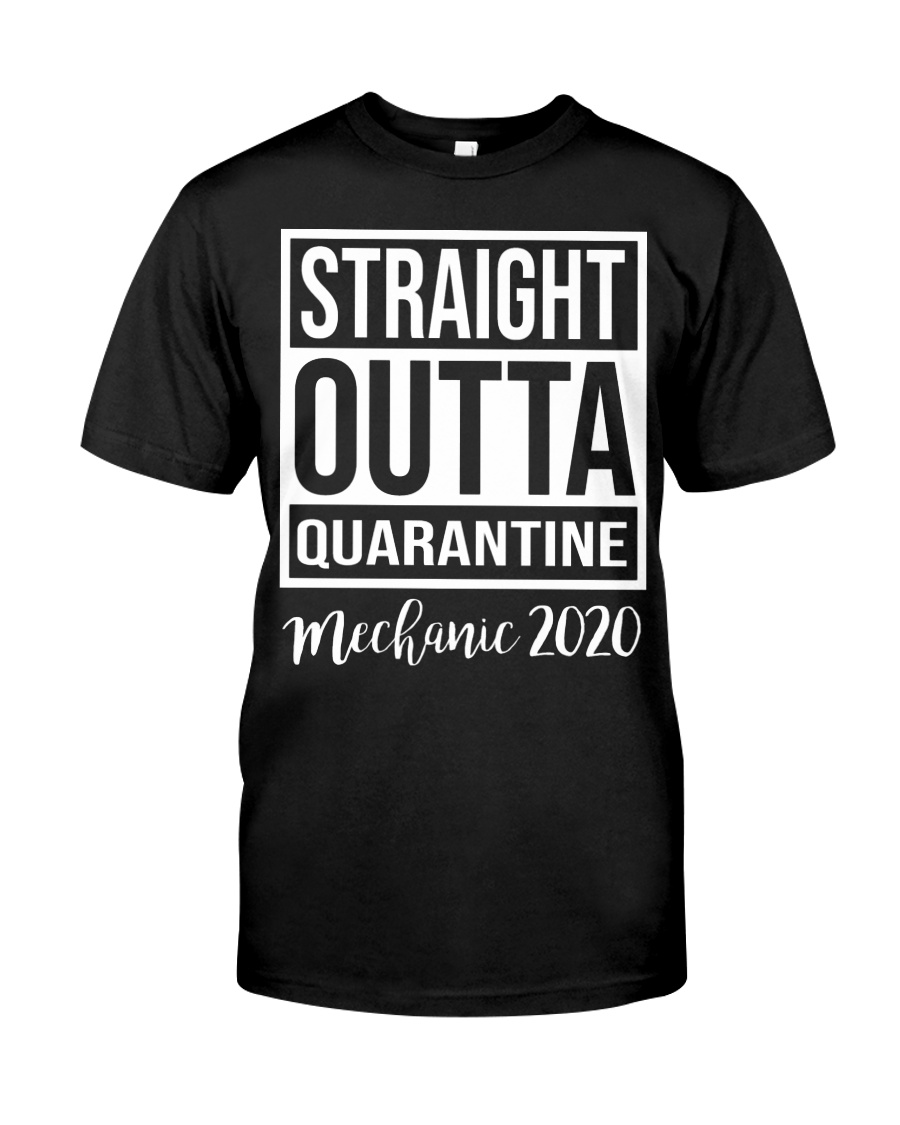 OUTTA QUARANTINE MECHANIC T-SHIRT Classic T-Shirt