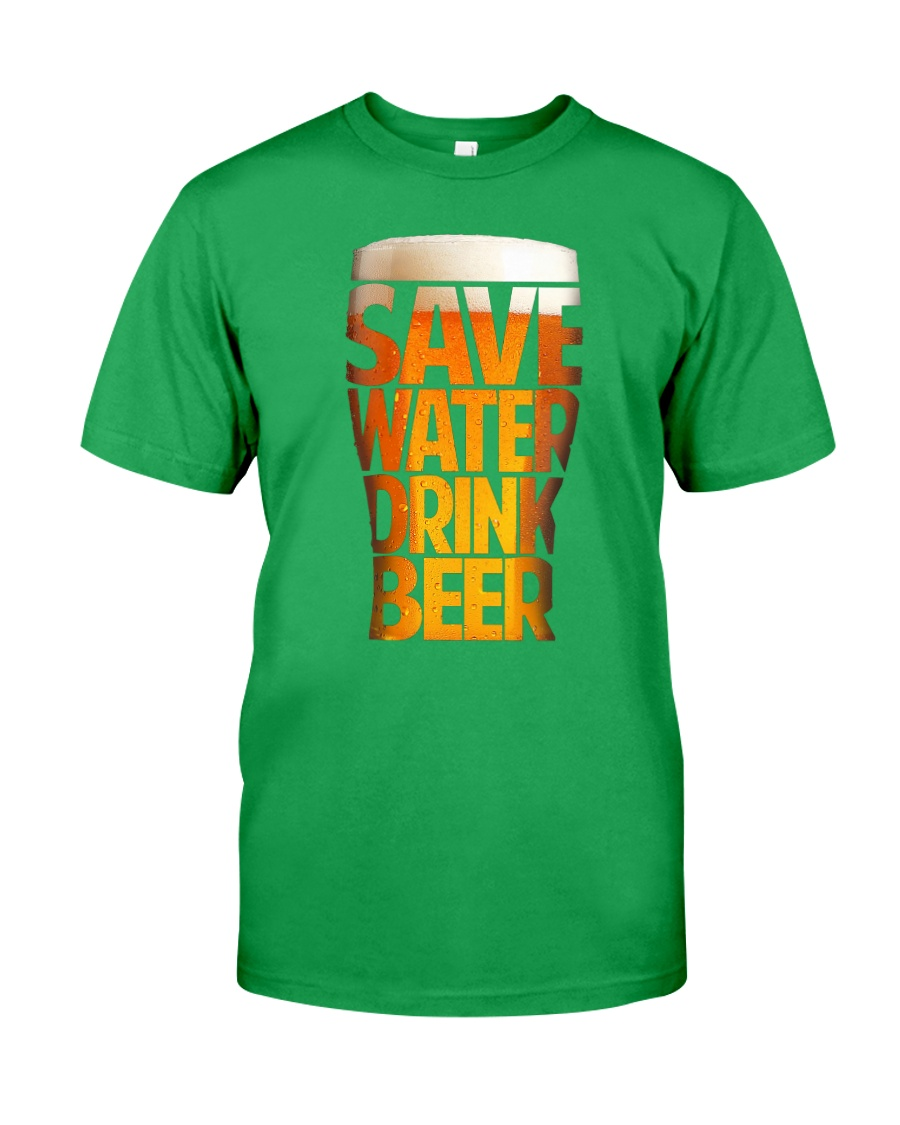 SAVE WATER DRINK BEER Classic T-Shirt