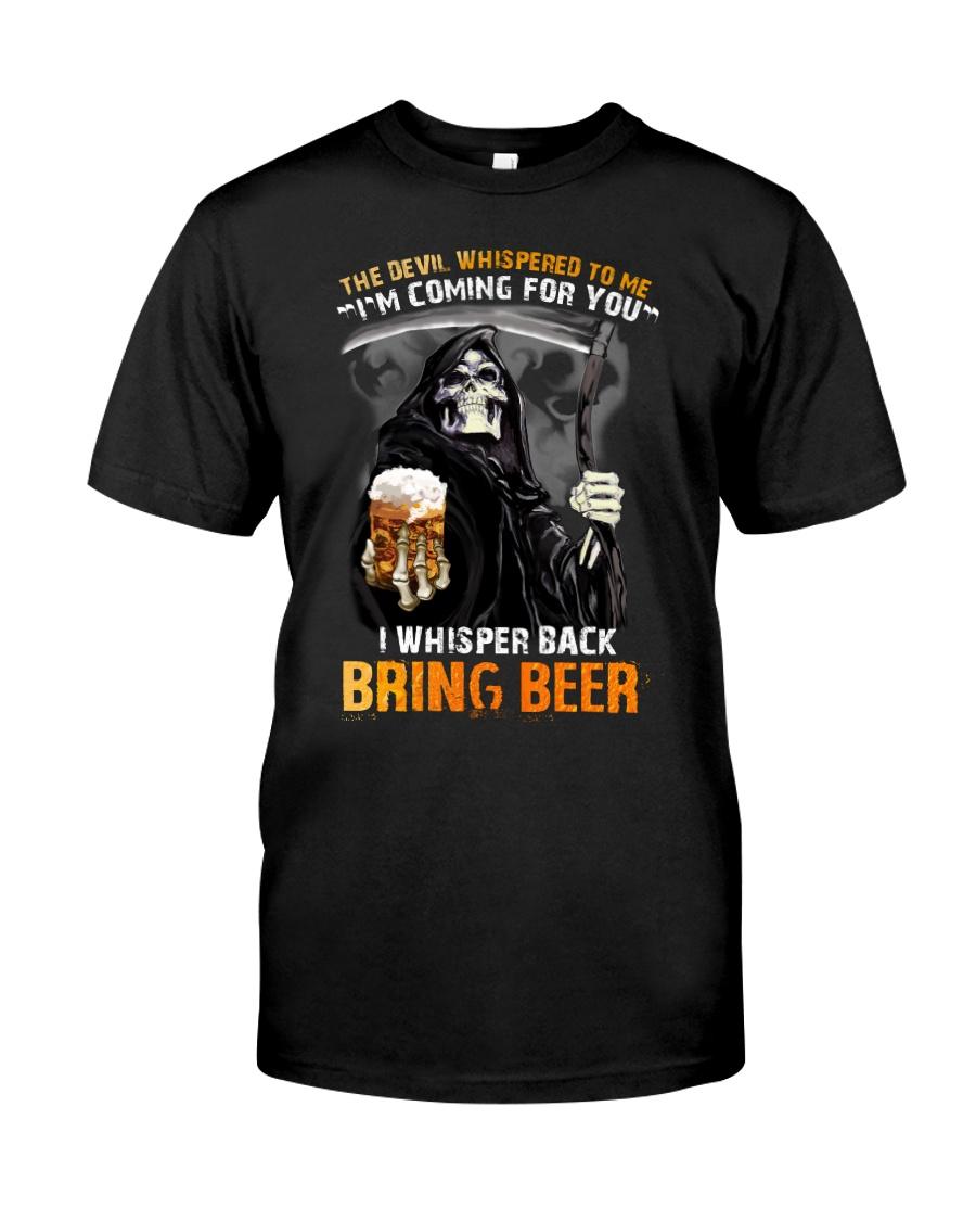 THE DEVIL BRING BEER T-SHIRT Classic T-Shirt