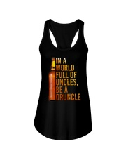 IN A WORLD FULL OF UNCLES BE A DRUNCLE Ladies Flowy Tank thumbnail