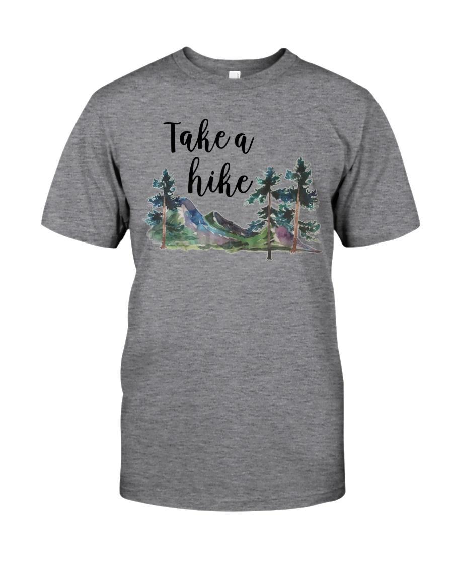 TAKE A HIKE Classic T-Shirt
