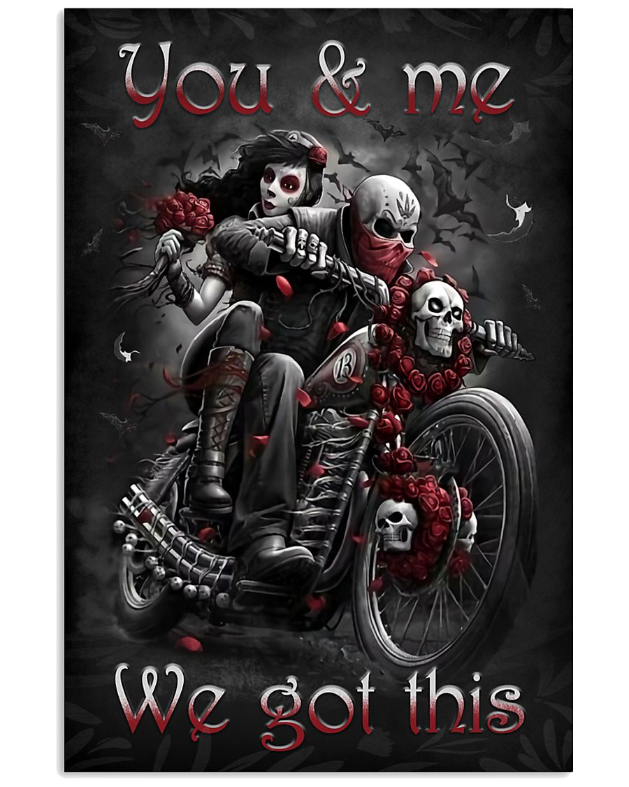 YOU AND ME WE GOT THIS 16x24 Poster