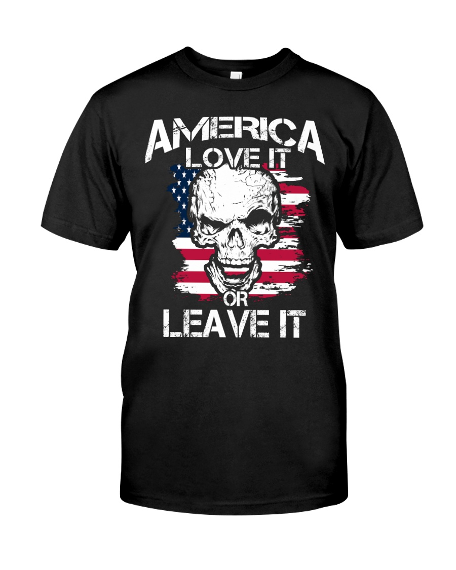 LOVE IT OR LEAVE IT Classic T-Shirt
