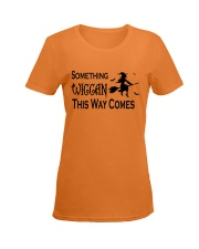 SOMETHING WICCAN THIS WAY COMES Ladies T-Shirt women-premium-crewneck-shirt-front