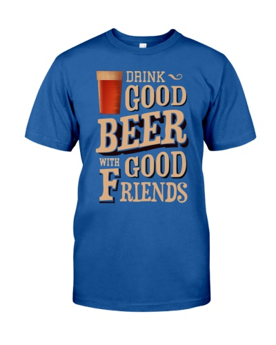 GOOD BEER GOOD FRIENDS