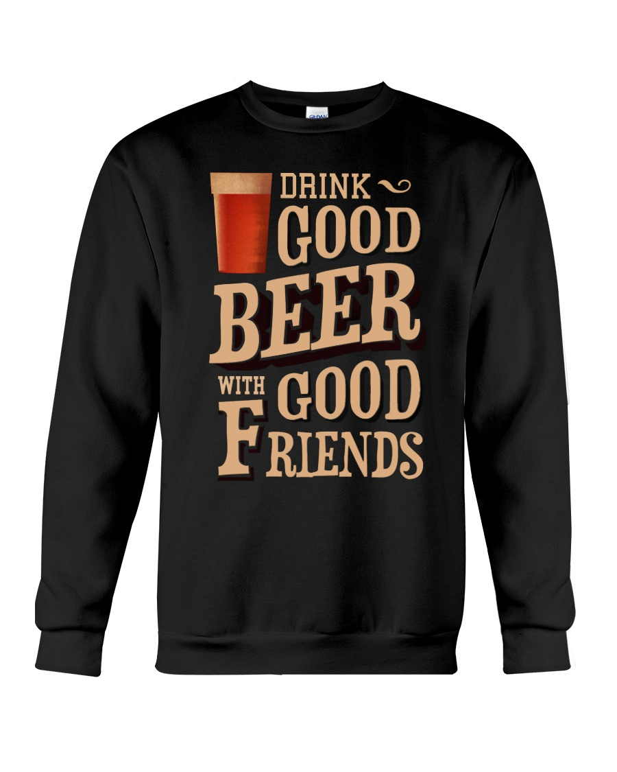 GOOD BEER GOOD FRIENDS Crewneck Sweatshirt