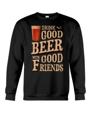 GOOD BEER GOOD FRIENDS Crewneck Sweatshirt front
