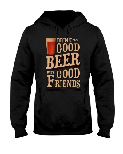 GOOD BEER GOOD FRIENDS