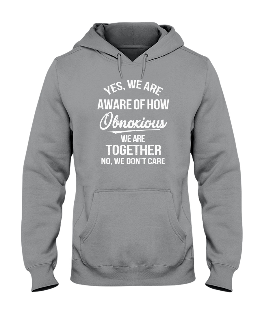 Obnoxious together Hooded Sweatshirt