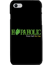 HOPAHOLIC DRINK CRAFT NOT CRAP Phone Case thumbnail