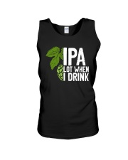IPA lot when I drink Unisex Tank thumbnail