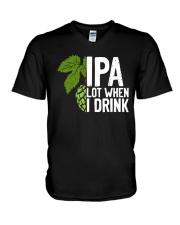 IPA lot when I drink V-Neck T-Shirt thumbnail