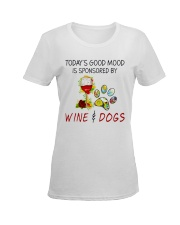TODAY'S GOOD MOOD IS SPONSORED BY WINE AND DOGS Ladies T-Shirt women-premium-crewneck-shirt-front