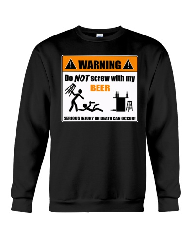 DO NOT SCREW WITH MY BEER