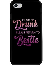 IF LOST OR DRUNK PLEASE GIVE BACK TO BESTIE Phone Case thumbnail