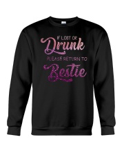 IF LOST OR DRUNK PLEASE GIVE BACK TO BESTIE Crewneck Sweatshirt thumbnail