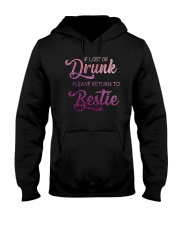IF LOST OR DRUNK PLEASE GIVE BACK TO BESTIE Hooded Sweatshirt thumbnail
