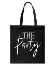 THE PARTY Tote Bag thumbnail