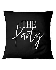 THE PARTY Square Pillowcase thumbnail