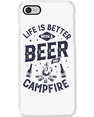 LIFE IS BETTER WITH A BEER AND CAMPFIRE