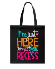 I'M JUST HERE FOR RECESS Tote Bag thumbnail