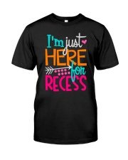 I'M JUST HERE FOR RECESS Classic T-Shirt thumbnail