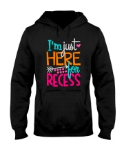 I'M JUST HERE FOR RECESS Hooded Sweatshirt thumbnail