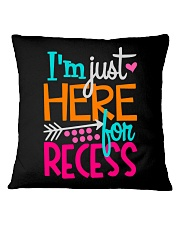 I'M JUST HERE FOR RECESS Square Pillowcase thumbnail
