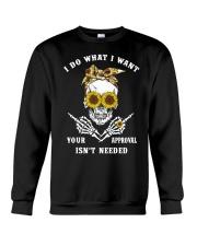I DO WHAT I WANT Crewneck Sweatshirt thumbnail