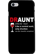 DRAUNT - NORMAL AUNT ONLY DRUNKER Phone Case thumbnail