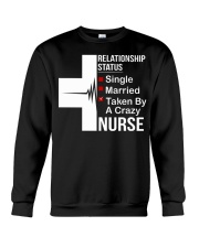 TAKEN BY NURSE T-SHIRT Crewneck Sweatshirt thumbnail
