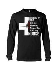 TAKEN BY NURSE T-SHIRT Long Sleeve Tee thumbnail