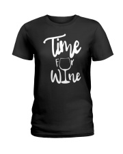 TIME FOR WINE  Ladies T-Shirt front
