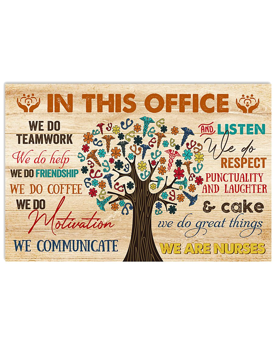 IN THIS OFFICE WE ARE NURSES 17x11 Poster