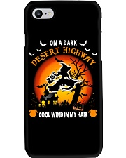 ON A DARK DESERT HIGHWAY COOL WIND IN MY HAIR Phone Case thumbnail