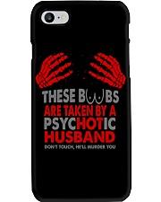 TAKEN BY A PSYCHOTIC HUSBAND Phone Case thumbnail