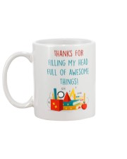 THANKS FOR FILLING MY HEAD FULL OF AWESOME THINGS Mug back