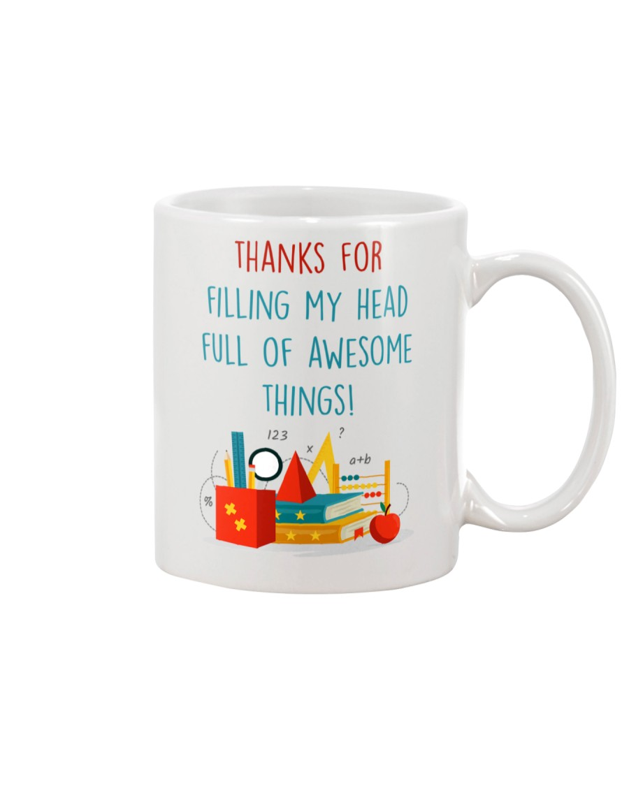 THANKS FOR FILLING MY HEAD FULL OF AWESOME THINGS Mug
