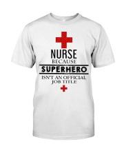 SUPERHERO TITLE NURSE Classic T-Shirt thumbnail